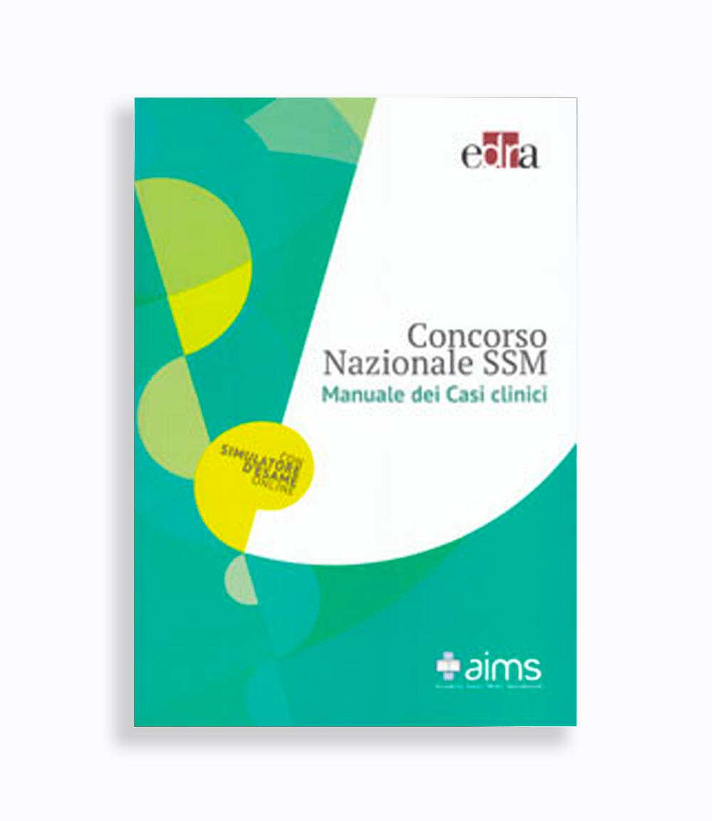 Manuale Casi Clinici EDRA - Concorso Nazionale SSM - I Edizione