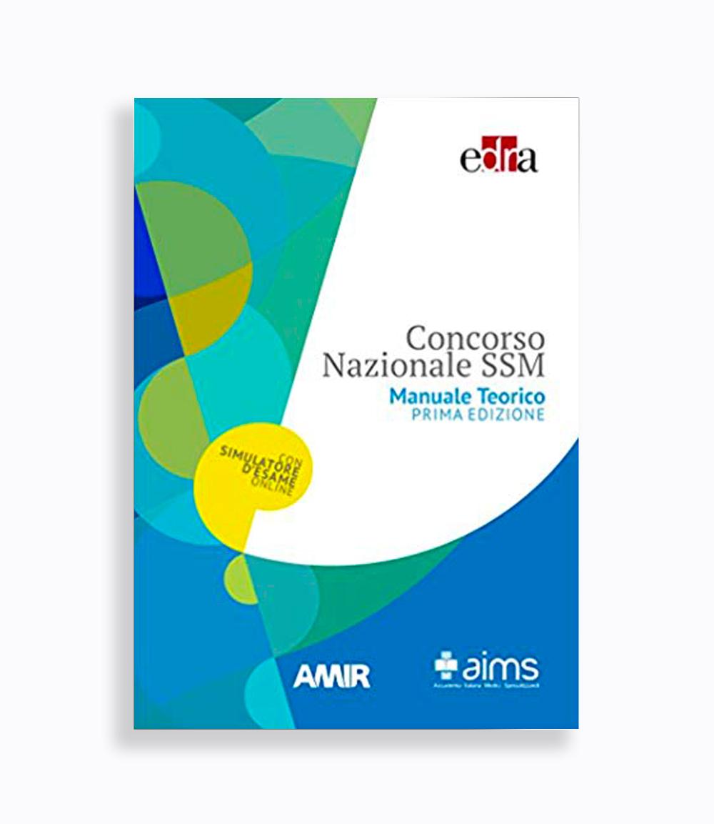 Manuale Teorico EDRA - Concorso Nazionale SSM 1°Volume/2°Volume - I Edizione