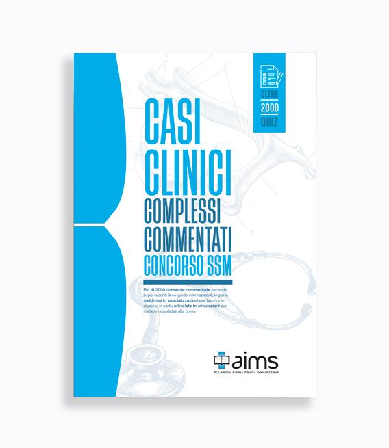 Manuale dei Casi Clinici Complessi Commentati - Concorso SSM